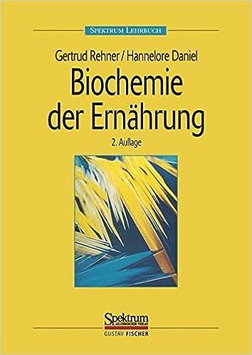 Biochemie der Ernährung (Spektrum Lehrbuch): Amazon.de: Gertrud ...