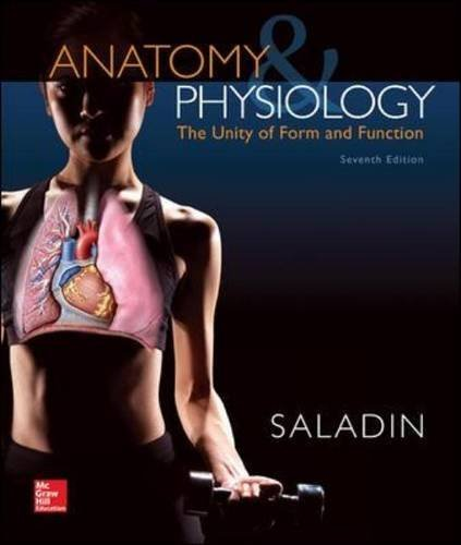 Anatomy & Physiology: The Unity of Form and Function by Saladin, Kenneth [McGraw-Hill Science/Engineering/Math, 2014] (Hardcover) 7th Edition [ Hardcover ]