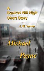 Michael Payne (A Squirrel Hill High Novel Book 3)