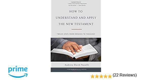 Amazon new testament books how to understand and apply the new testament twelve steps from exegesis to theology fandeluxe Choice Image