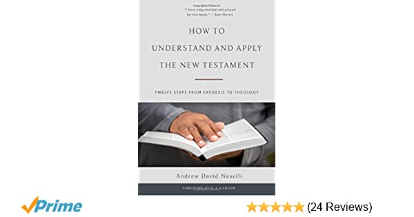 How To Understand And Apply The New Testament Twelve Steps