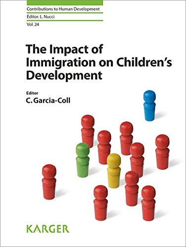The Impact of Immigration on Children's Development (Contributions to Human Development, Vol. 24)