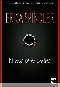 Et vous serez châtiés par Spindler