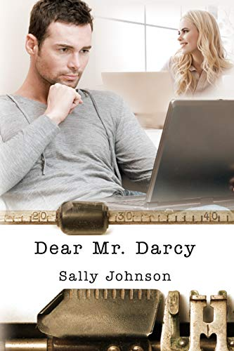 Dear Mr. Darcy by [Johnson, Sally]