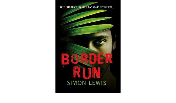 Border Run (English Edition) eBook: Simon Lewis: Amazon.es ...