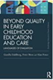 Beyond Quality in Early Childhood Education and Care: Languages of evaluation (Routledge Education Classic Edition)