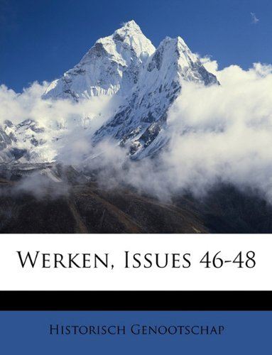 Read Online Werken, Issues 46-48 (Dutch Edition) pdf