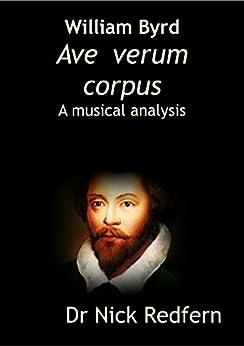 ave verum corpus bill byrd analysis essay