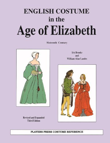 [English Costume in the Age of Elizabeth: Sixteenth Century by Iris Brooke (2004-06-10)] (16th Century Costumes For Sale)