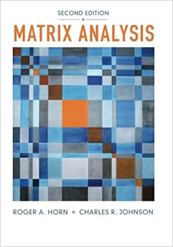 Matrix Analysis Second Edition Roger A Horn 9780521548236 Amazon