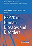 HSP70 in Human Diseases and Disorders (Heat Shock Proteins)