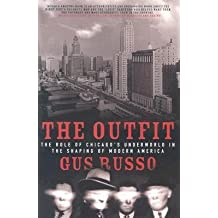 [(The Outfit: The Role of Chicago's Underworld in the Shaping of Modern America )] [Author: Gus Russo] [Apr-2003]