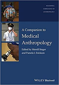 Book A Companion to Medical Anthropology (Wiley Blackwell Companions to Anthropology) (2015-04-20)