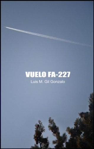 Vuelo FA-227 (Spanish Edition)
