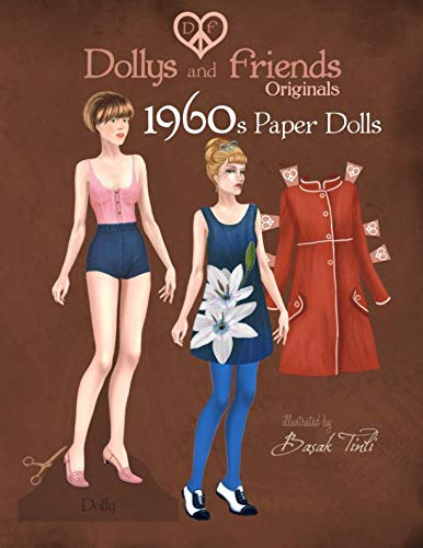 Dollys and Friends Originals 1960s Paper Dolls: Sixties Vintage Fashion Paper Doll - Paper 1960