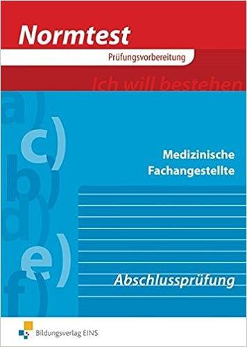 Prufungswissen Medizinische Fachangestellte Abschlussprufung Abschlussprufung Arbeitsbuch Amazon De Paul Gartmaier Peter Ziegner Bucher