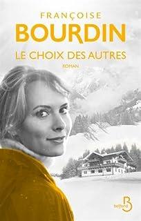 Le choix des autres, Bourdin, Françoise