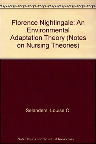 florence nightingale an environmental adaptation theory notes on nursing theories 9780803948594 medicine health science books amazoncom