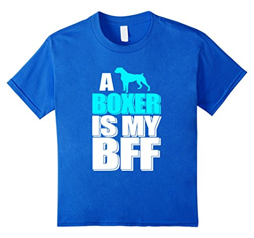 Best Friend Boxer - Kids A Boxer Is My BFF Dog Best Friend Great Gifts Animal T-Shirt 8 Royal Blue