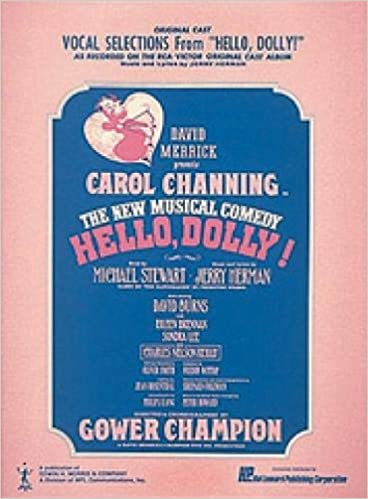 hello dolly vocal selections piano vocal score highlights from broadway musical