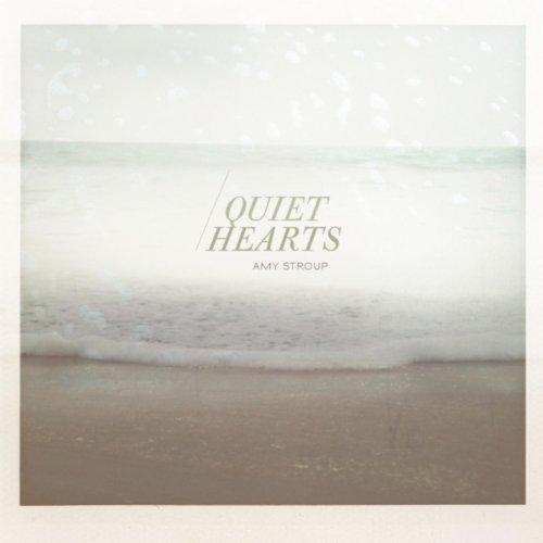 Quiet Hearts