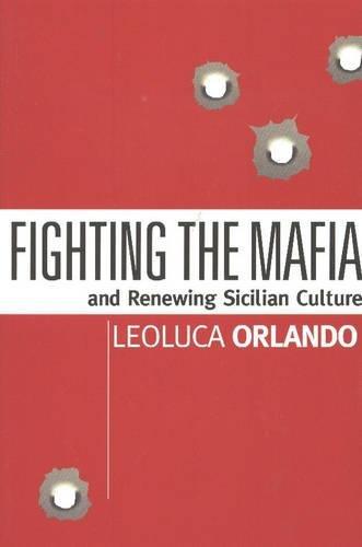 Fighting the Mafia & Renewing Sicilian Culture