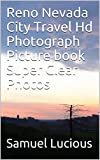 Reno Nevada City Travel Hd Photograph Picture book Super Clear Photos