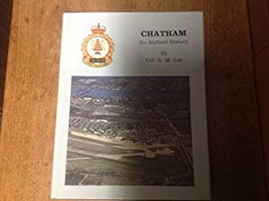 Hardcover CHATHAM. An Airfield History Book