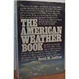The American Weather Book, David M. Ludlum, 0395321220