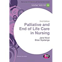 Palliative and End of Life Care in Nursing 2ed
