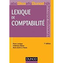Lexique de comptabilité - 7e édition (Hors collection) (French Edition)