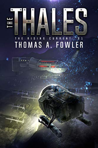 The Thales (The Rising Current Book 1)