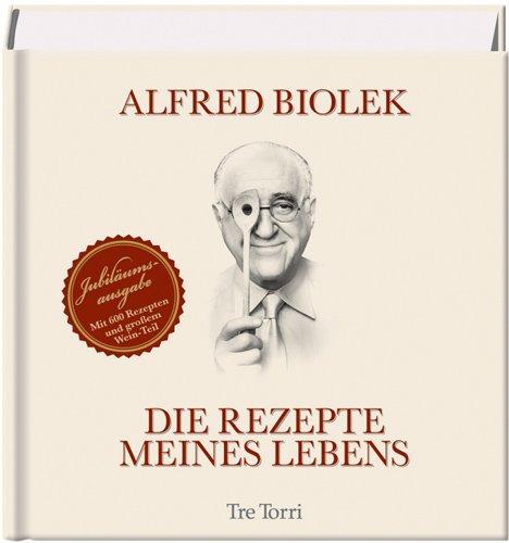 Die Rezepte Meines Lebens Jubilaumsausgabe 2009 Ralf Frenzel Alfred Biolek Amazon De Bucher