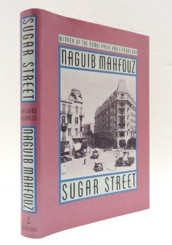 SUGAR STREET:  The Cairo Trilogy III