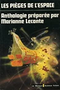 Les pièges de l'espace par Marianne Leconte