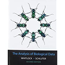 The Analysis of Biological Data, Second Edition