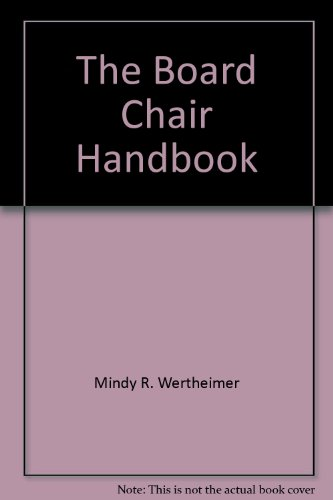 The Board Chair Handbook, 2nd Edition