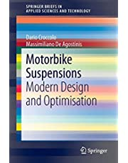 Motorbike Suspensions: Modern design and optimisation