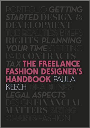 Freelance Fashion Designer S Handbook Keech Paula 9781444335064 Amazon Com Books