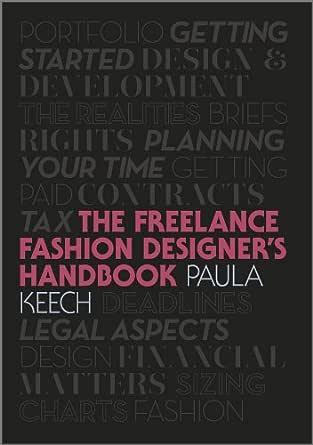 Freelance Fashion Designer S Handbook Kindle Edition By Keech Paula Arts Photography Kindle Ebooks Amazon Com