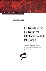 Le Roman de la Rose ou De Guillaume de Dole par Jean Renart