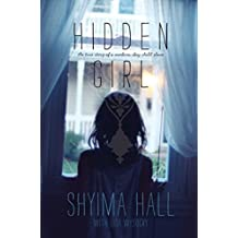 Hidden Girl: The True Story of a Modern-Day Child Slave