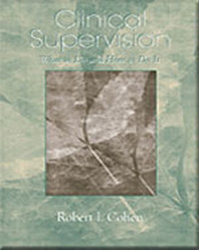 Clinical Supervision: What to Do and How to Do It