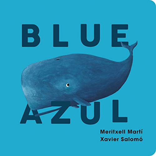 Blue-Azul (English and Spanish Edition)