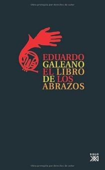 El libro de los abrazos par Galeano