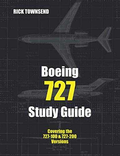 Boeing 727 Study Guide - Aircraft Boeing 727