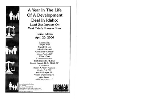 A Year In The Life Of A Development Deal In Idaho: Land Use Impacts On Real Estate Transactions