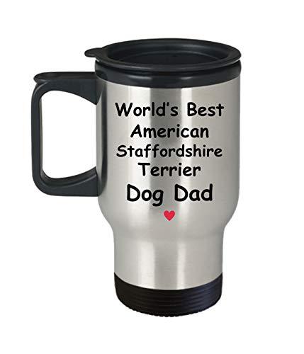 Gift For American Staffordshire Terrier Dog Dad - World's Best - Fun Novelty Gift Idea Coffee Tea Cup Funny Presents Birthday Christmas Anniversary Thank You Appreciation 14oz Travel Mug 1