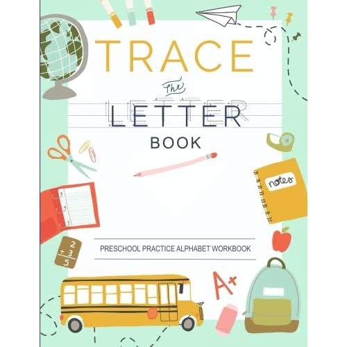 trace letters of the alphabet preschool practice handwriting workbook pre k kindergarten and