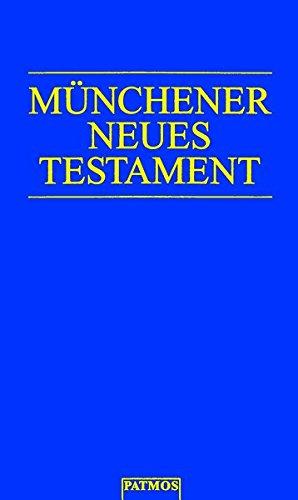 Münchener Neues Testament: Studienübersetzung
